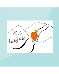 Volg je hart-s-tocht • Postkaart