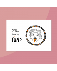 Still Having Fun? • Postkaart